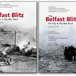 """""""The Belfast Blitz: The City in the War Years"""" Launch Events."""