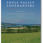 Foyle Valley Covenanters: A Talk by Dr William Roulston
