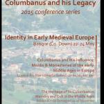Making Europe: Columbanus & His Legacy