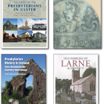 The Story of the Presbyterians in Ulster and Other Publications.
