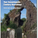 Presbyterian History in Ireland: Two 17th-Century Narratives - Now Available!