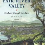 The Fair River Valley – Strabane Through The Ages