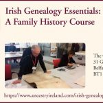 'Tracing Your Irish Ancestors' Early Bird Offer Ending