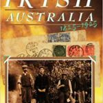Recently Reprinted - Letters from Irish Australia: 1825-1925