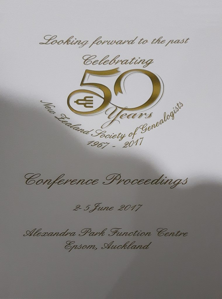 New Zealand Society of Genealogists Conference, celebrating 50 years, Auckland, New Zealand, 2-5 June 2017